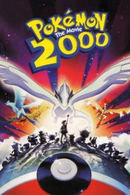Pokémon: The Movie 2000 – The Power of One