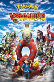 Movie: Volcanion and the Mechanical Marvel